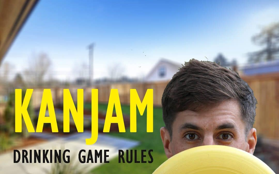KanJam Drinking Rules, the Ultimate Frisbee Drinking Game