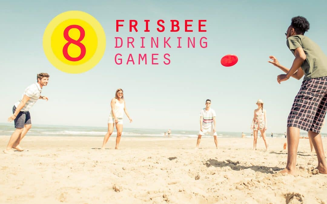 8 Best Frisbee Drinking Games