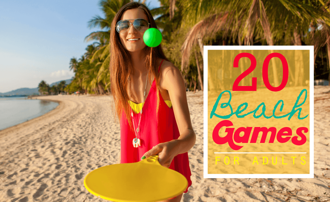 20 Best Beach Games For Adults and Big Kids
