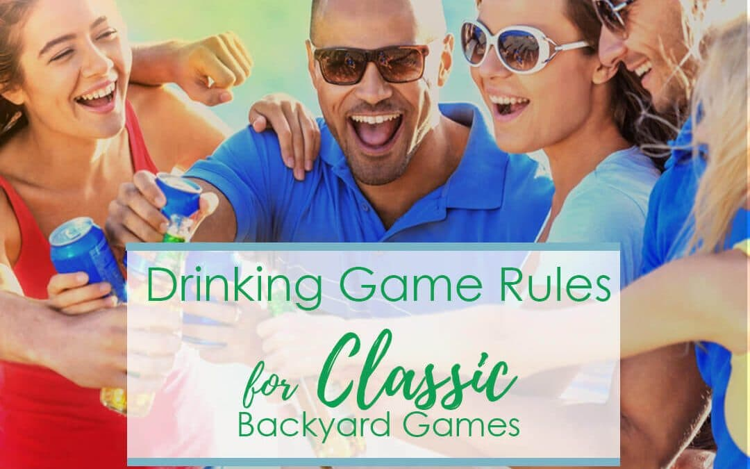 Best Drinking Game Rules for 10 Classic Backyard Games