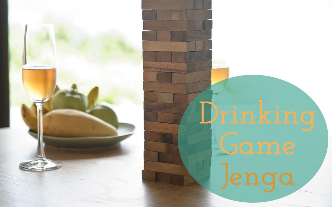 How to play the Jenga Drinking Game