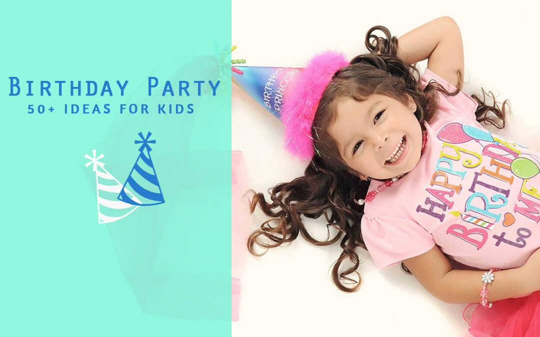 The Best Birthday Party Games for Kids