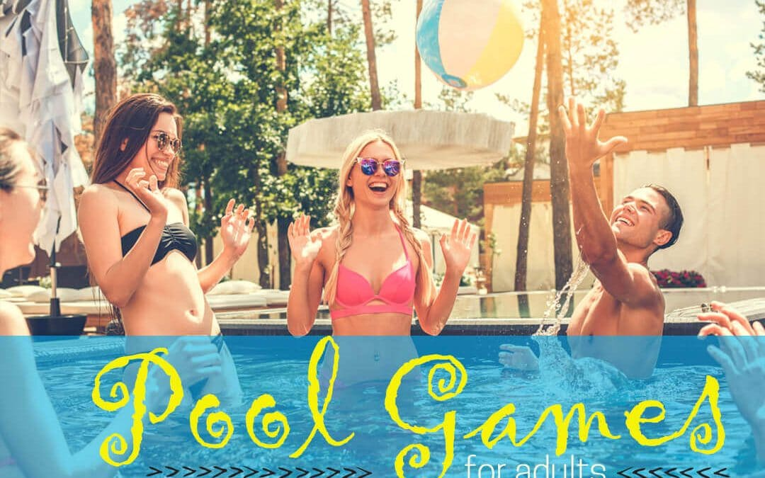 20+ Swimming Pool Toys and Pool Party Games For Adults