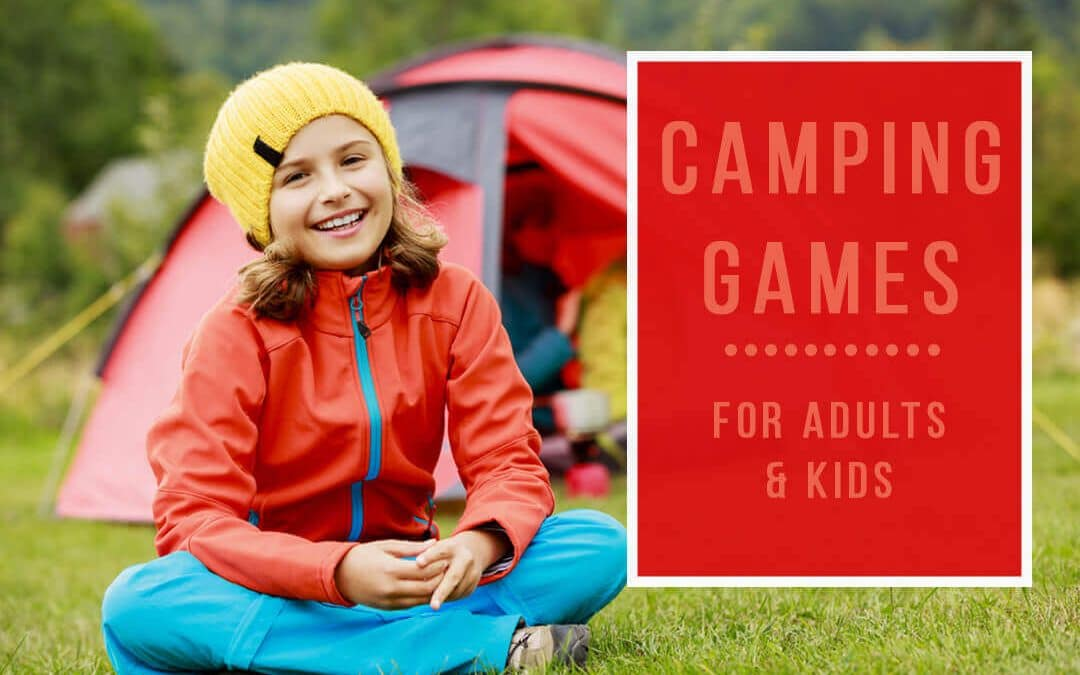25+ Camping Games For Adults & Big Kids that are WAY too much Fun!
