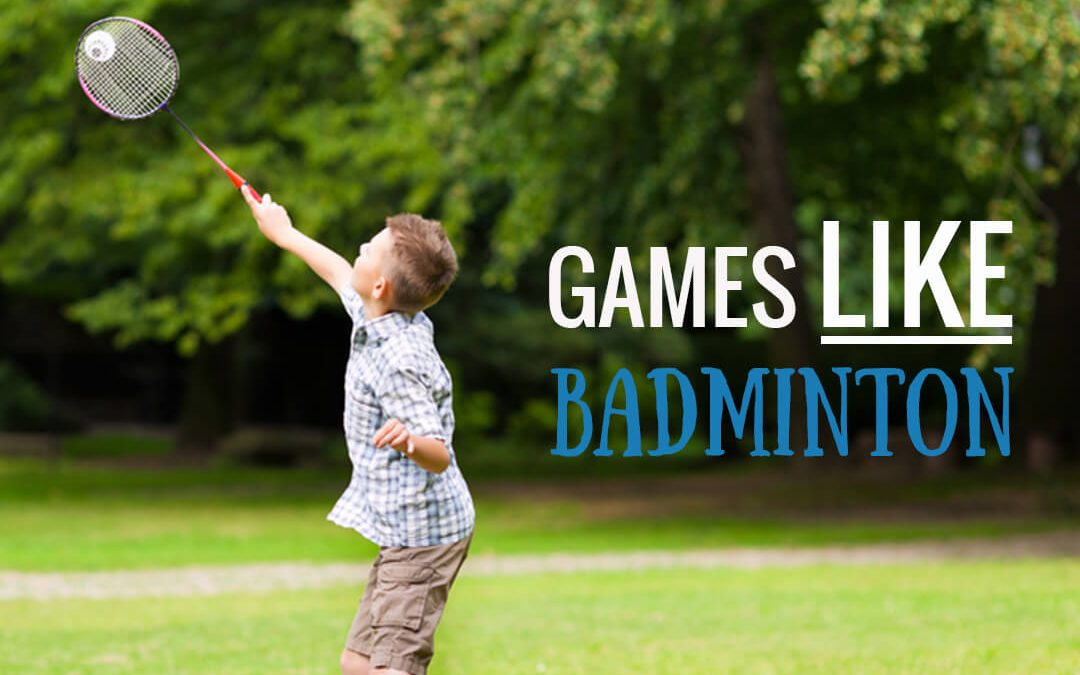 The Best Racket Games Like Badminton