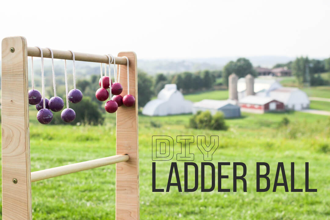 DIY Ladder Ball: How to Make a Ladder Golf Game