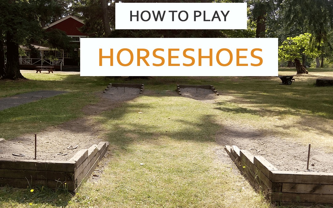 How to Play Horseshoes | Rules and Scoring