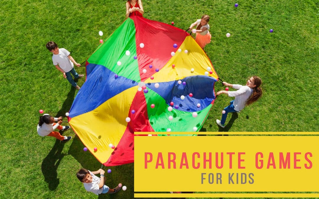 24 Parachute Games for Kids for Giant Fun Filled Activities!