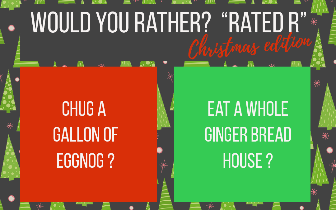 "20 HILARIOUS ""Would You Rather""? questions 