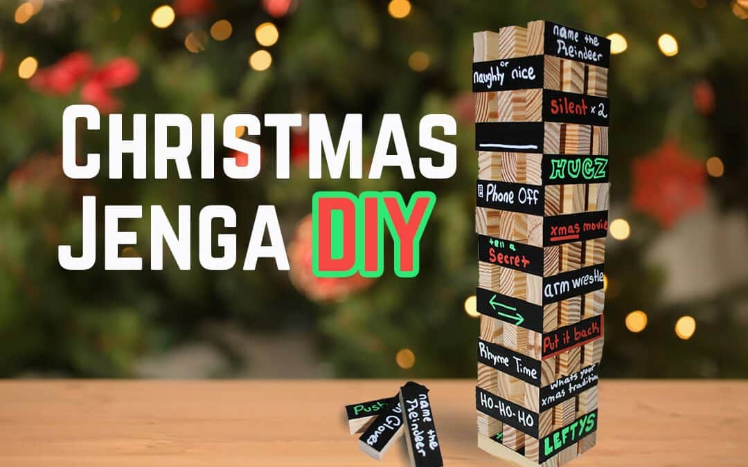 How to Make DIY Christmas Jenga + Rules for the whole family